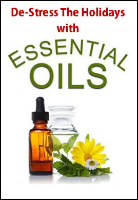 de-stress the holiday with essential oils